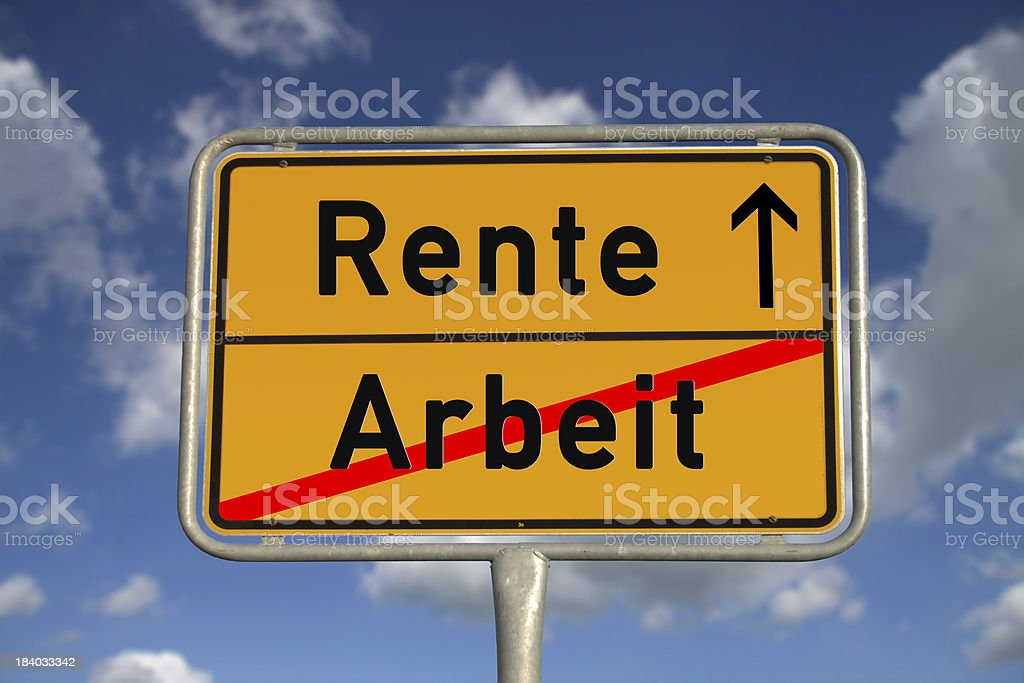 German road sign work and retirement stock photo