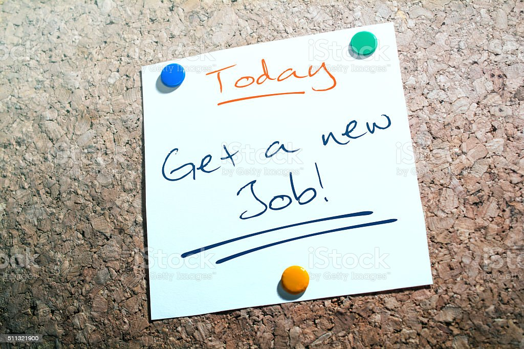 Get A New Job Reminder For Today Pinned On Cork stock photo
