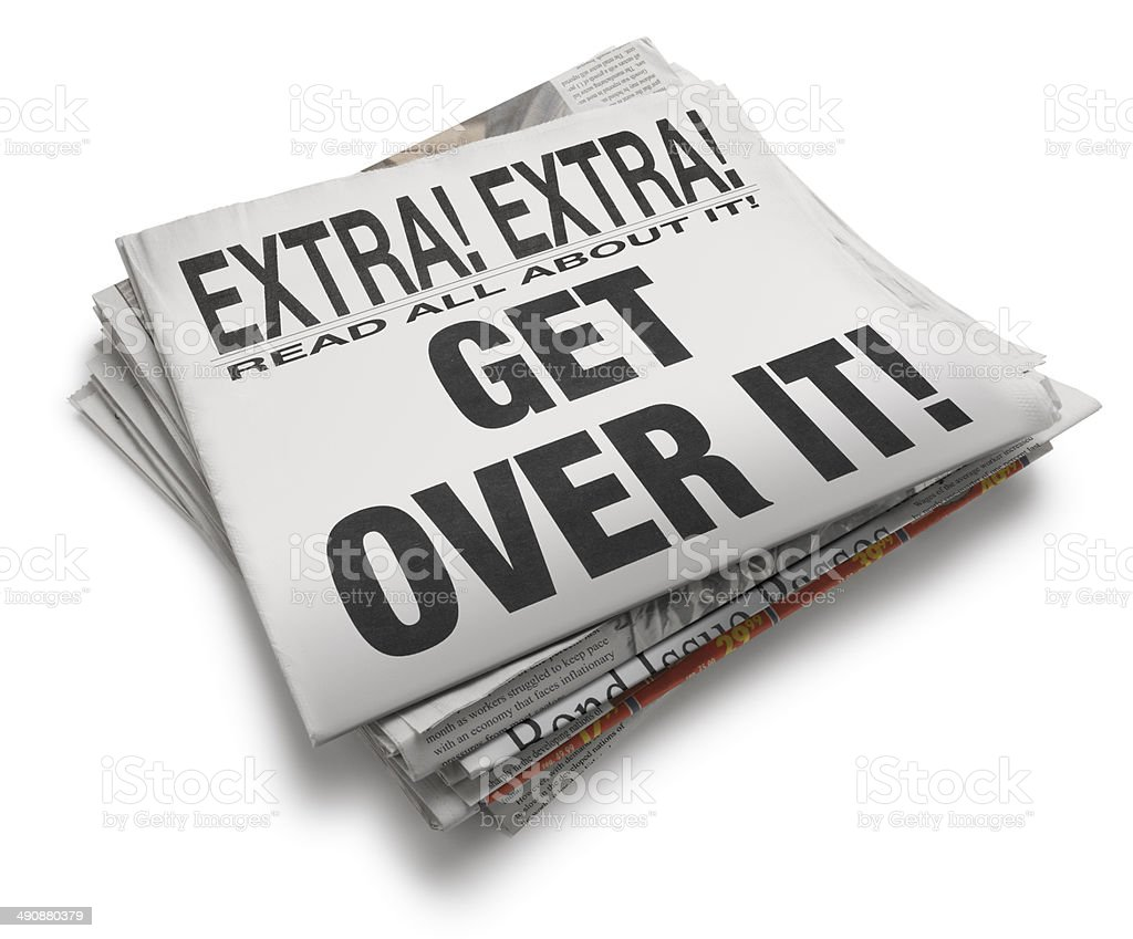 Get Over It! stock photo