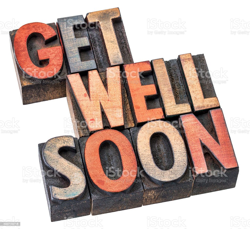 Get well soon wishes in wood type stock photo