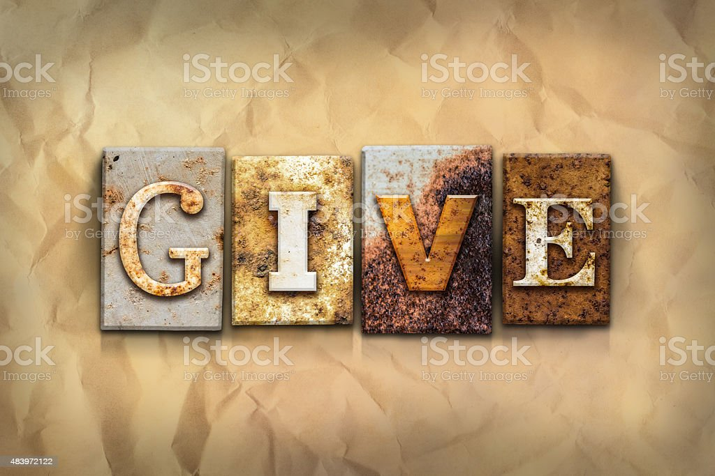 Give Concept Rusted Metal Type stock photo