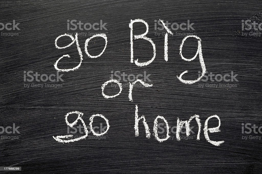 go BIG or home royalty-free stock photo