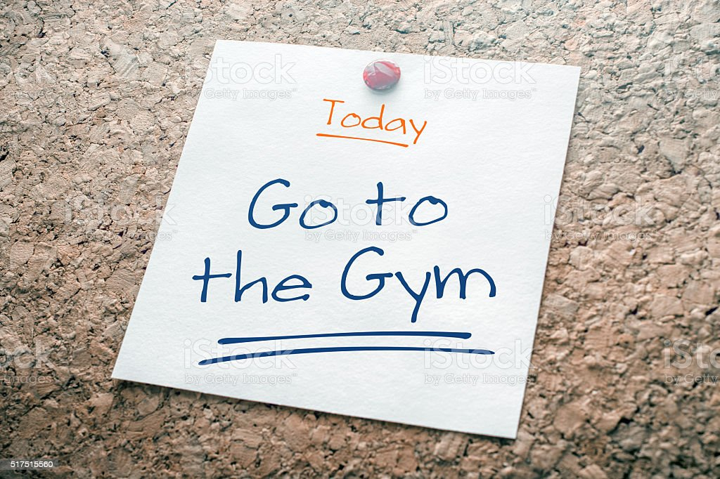 Go To The Gym Reminder For Today Pinned On Cork stock photo