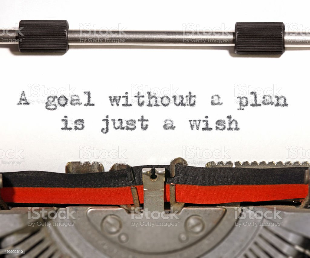 Goal without a plan is just a wish, on typewriter stock photo