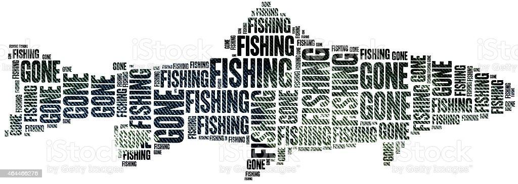 Gone fishing. Word cloud illustration. stock photo