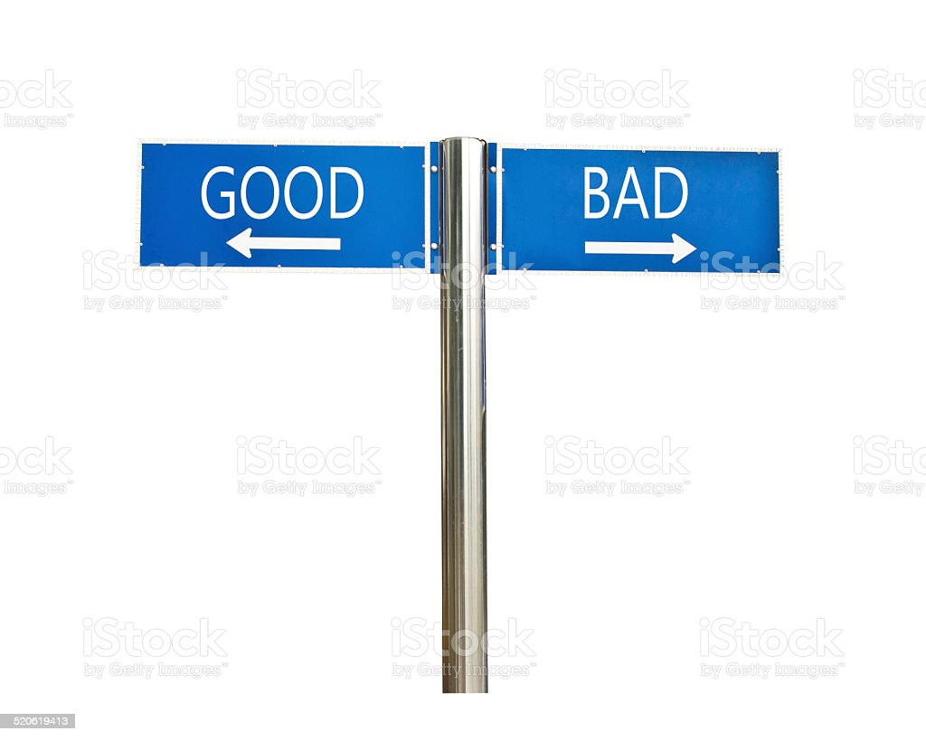 good and bad concept roadsign board isolated on white stock photo