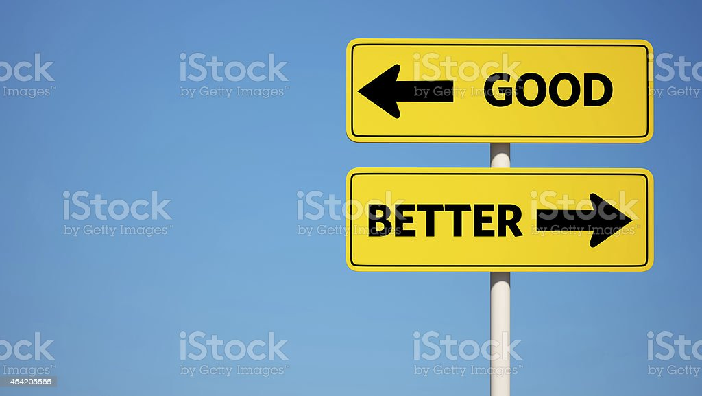 Good and Better Sign with Clipping Path royalty-free stock photo