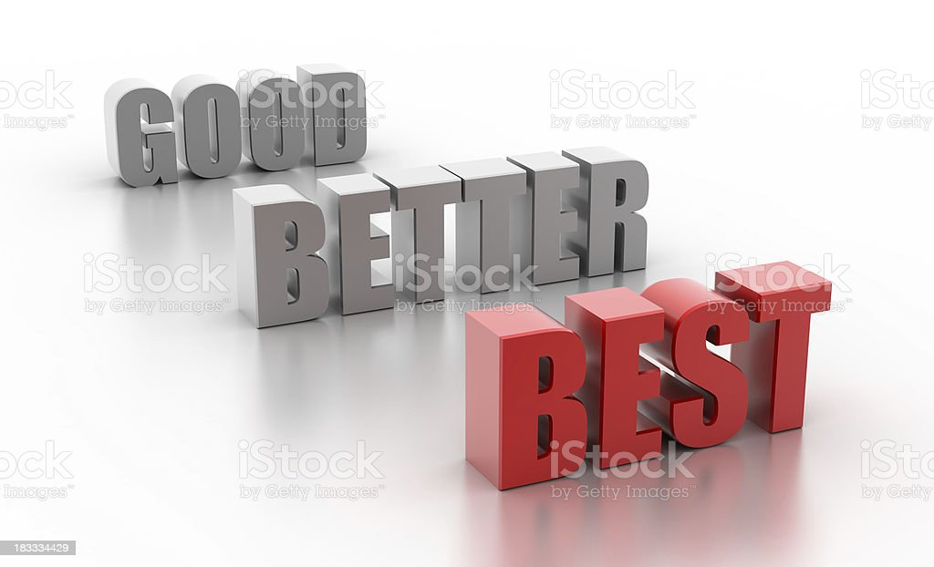 Good, better, best (isolated on white) royalty-free stock photo