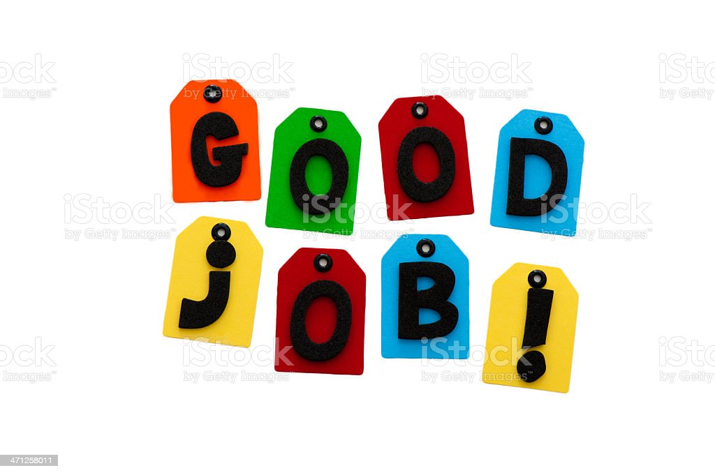 Good job spelled out stock photo