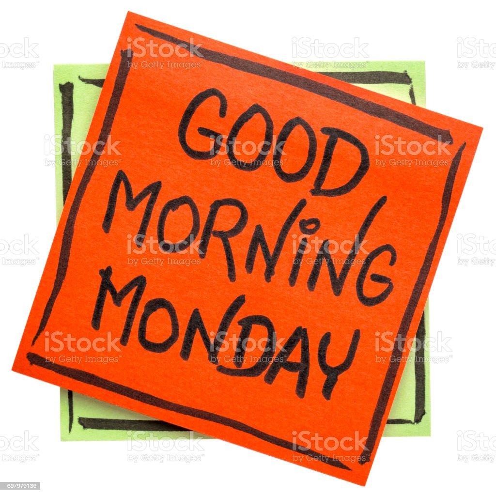 Good Morning Monday note stock photo