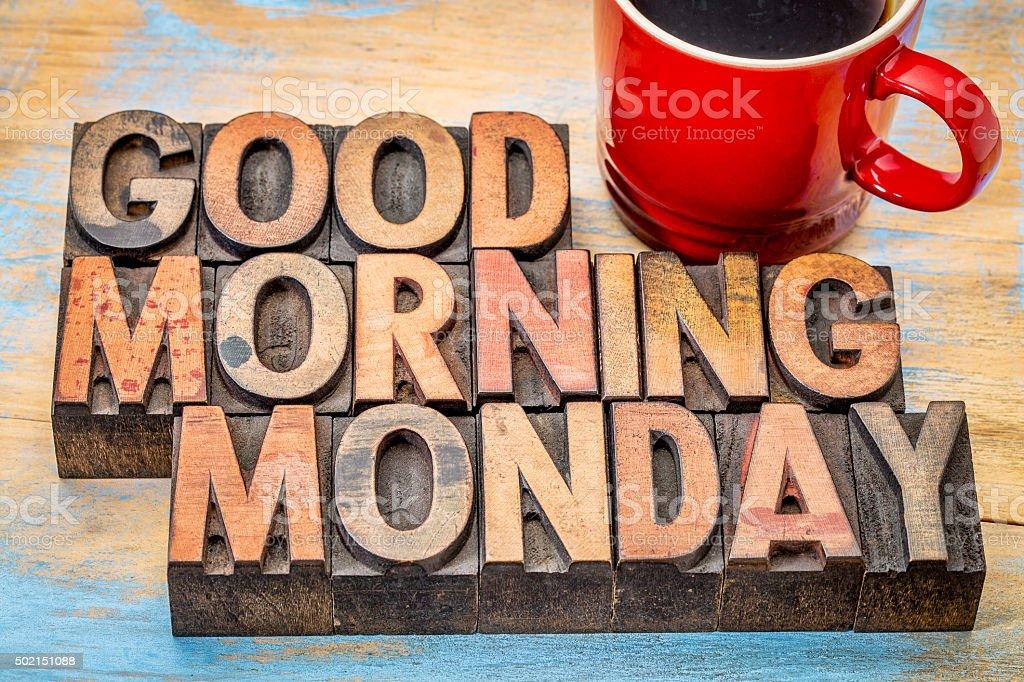 Good morning Monday stock photo