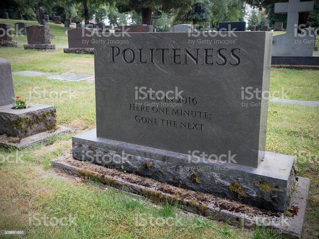 Gravestone Marking the Death of Politeness stock photo