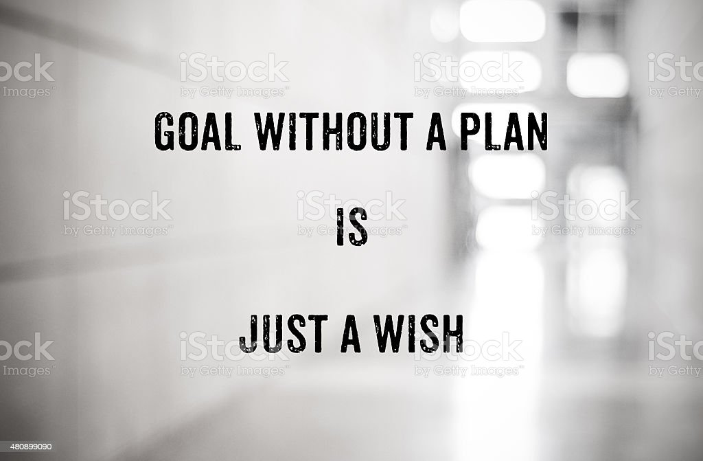 Guotation : Goal without a plan is just a wish stock photo