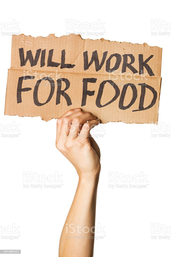 """Hand Holding """"Will Work For Food"""" Sign stock photo"""