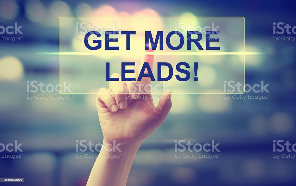 Hand pressing Get More Leads stock photo