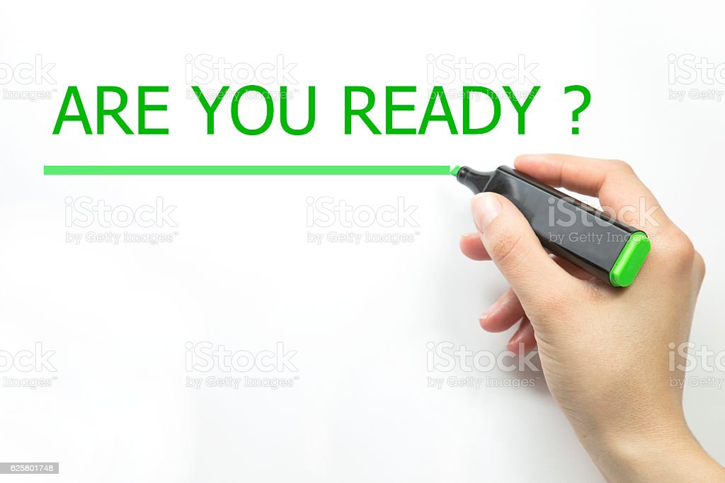 Hand writing are you ready with marker stock photo
