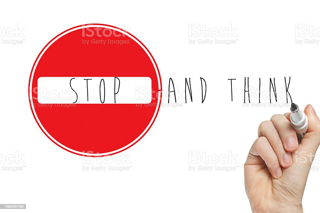 Hand writing stop think sign stock photo