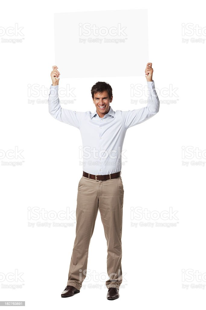 Handsome Businessman Holding Placard Overhead. Isolated stock photo