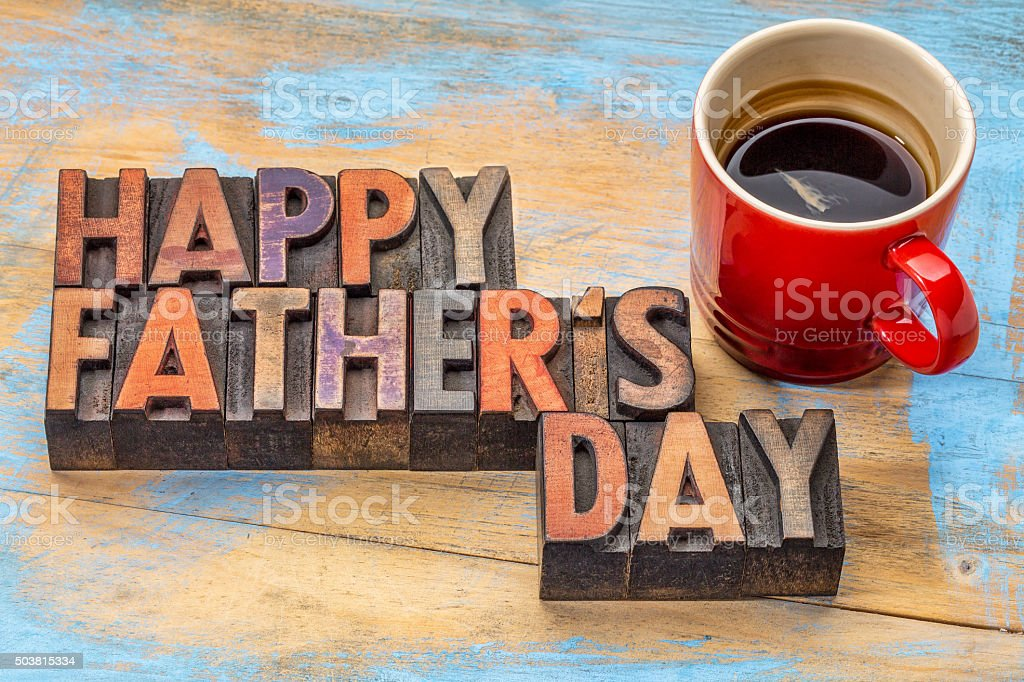 happy father day in wood type stock photo