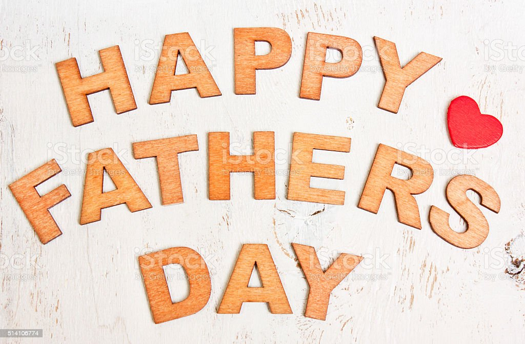 Happy Fathers Day with wooden letters stock photo