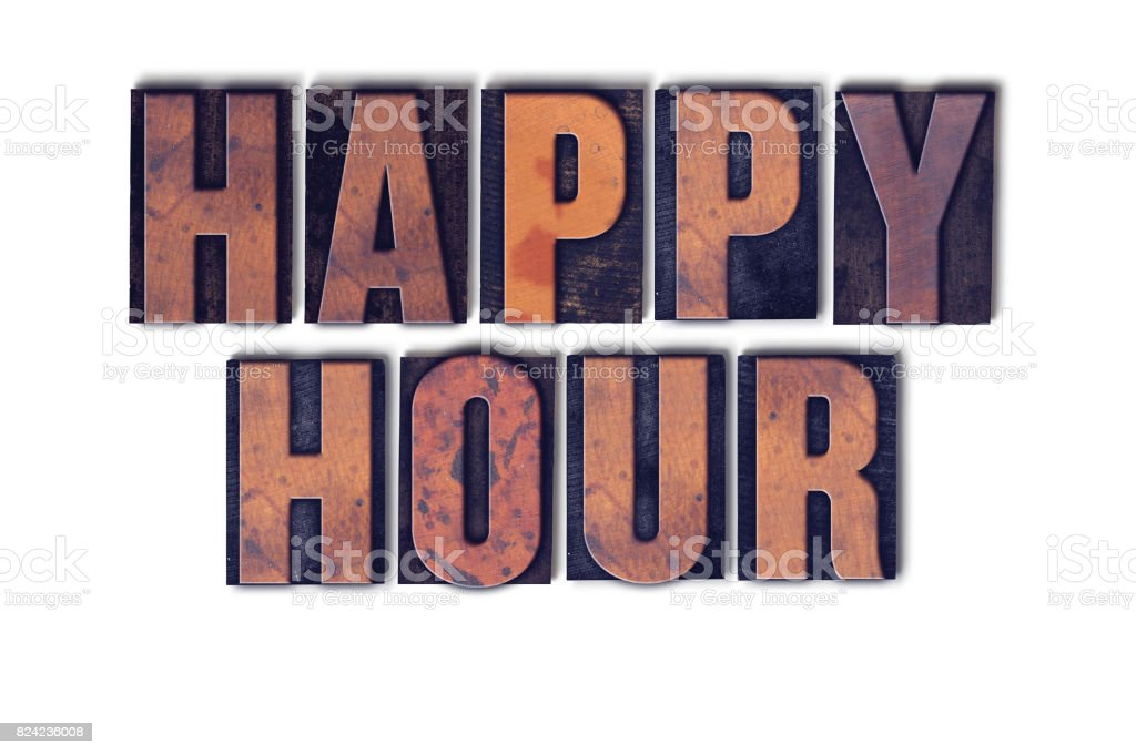 Happy Hour Concept Isolated Letterpress Word stock photo