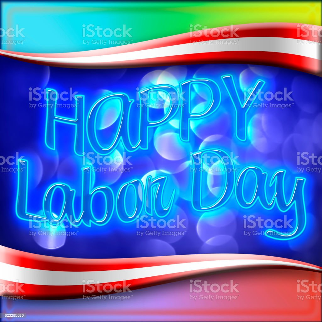 Happy Labor Day, bright glowing blue text against a vibrant blue background, multi bright and happy colors. stock photo