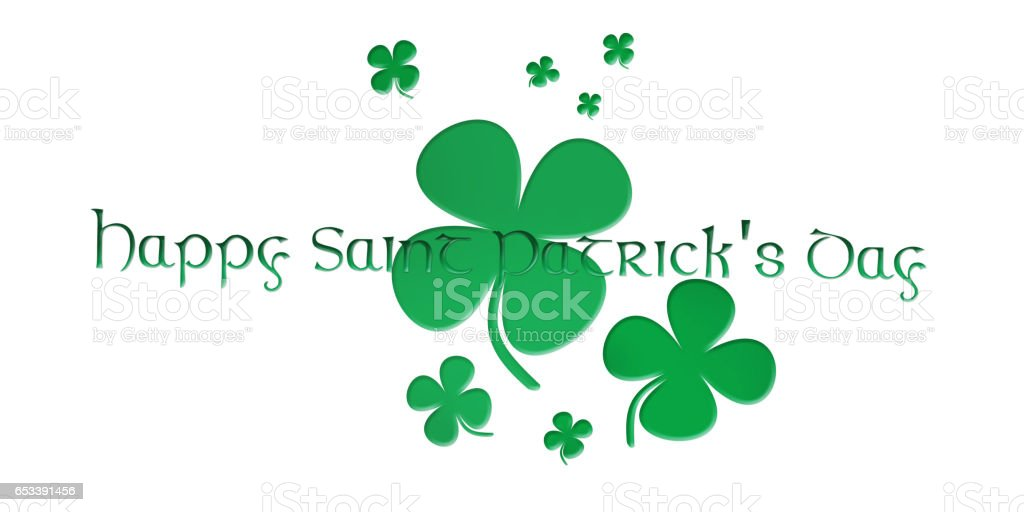 Happy Saint Patrick's Day. Text With Clover Leaves Isolated On White Background 3D illustration stock photo
