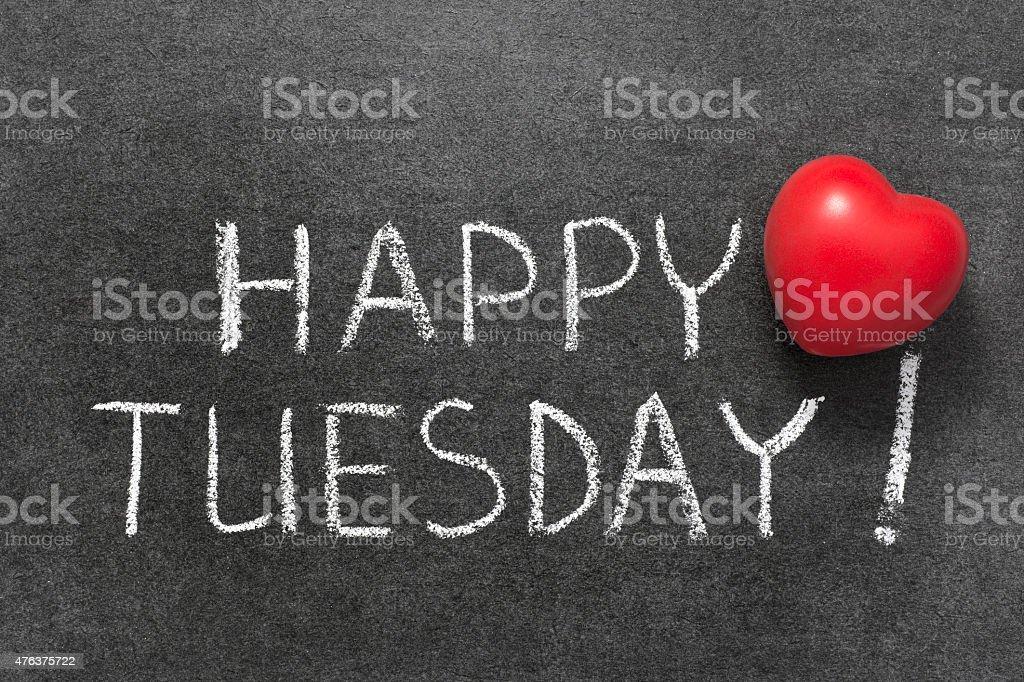 happy Tuesday stock photo