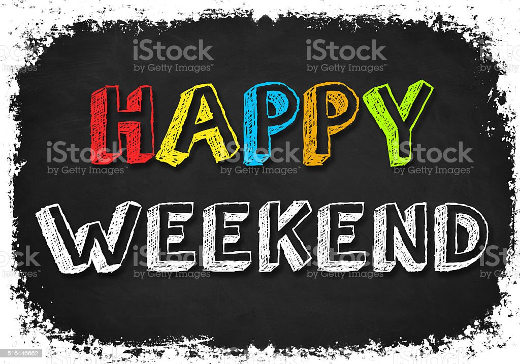 Happy Weekend Everyone stock photo