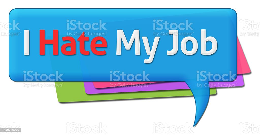 I Hate My Job Colorful Comments Symbols vector art illustration