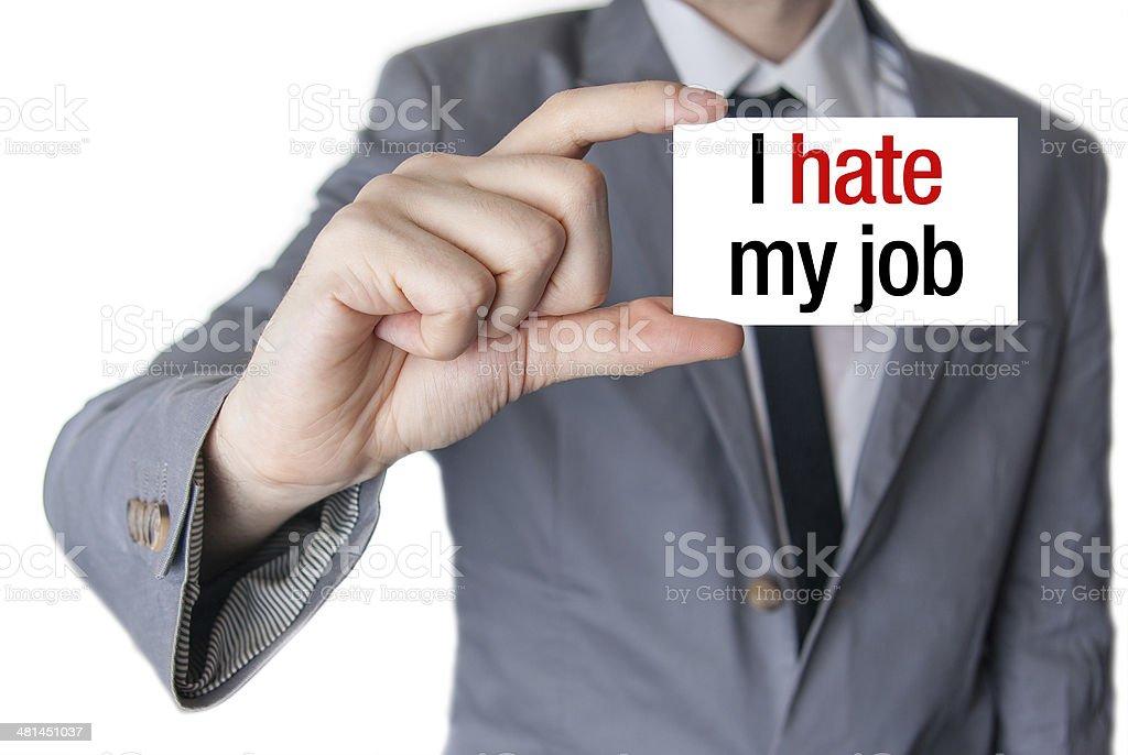 I hate my job stock photo