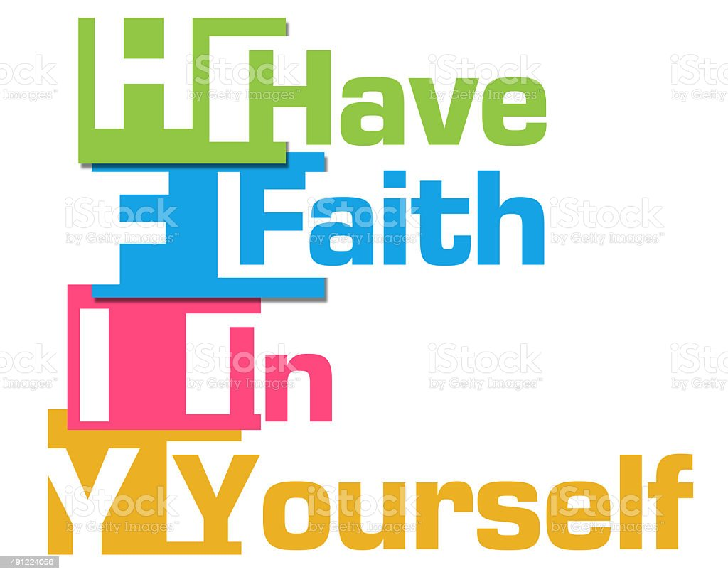 Have Faith In Yourself Colorful Stripes vector art illustration