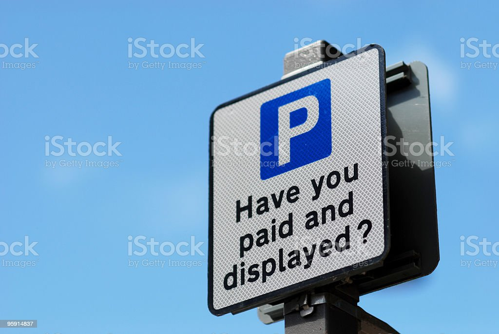 Have you paid and displayed parking sign stock photo