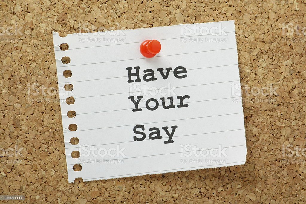 Have Your Say stock photo