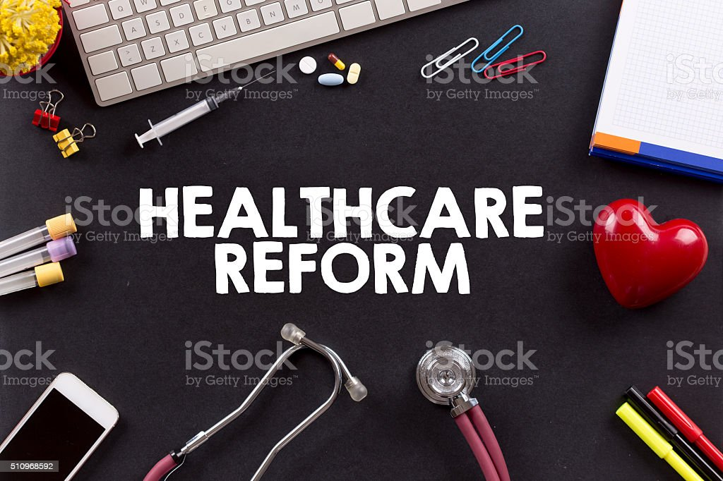 Health Concept: HEALTHCARE REFORM stock photo
