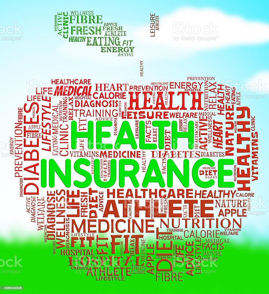 Health Insurance Shows Preventive Medicine And Care stock photo