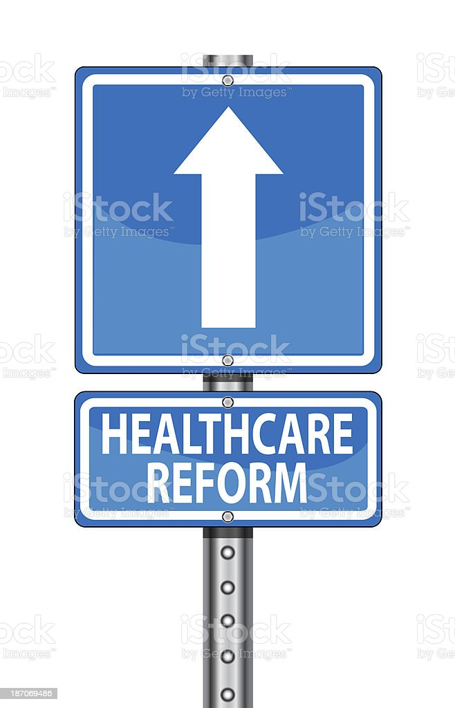 Healthcare Reform Sign stock photo