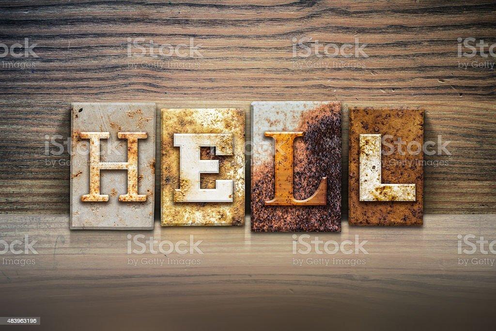 Hell Concept Letterpress Theme stock photo