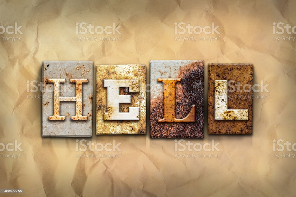 Hell Concept Rusted Metal Type stock photo