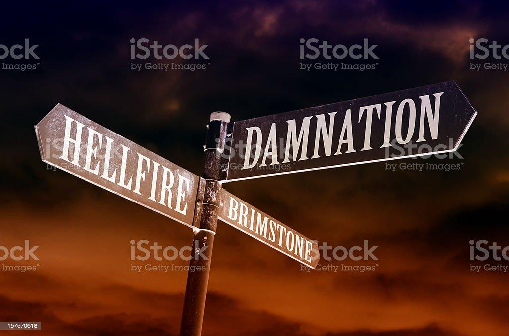 Hellfire, brimstone and damnation directions stock photo