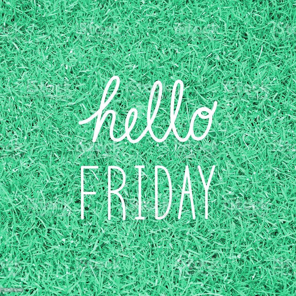 Hello Friday greeting stock photo