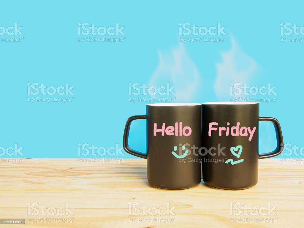 Hello Friday wording, coffee or tea in cup stock photo