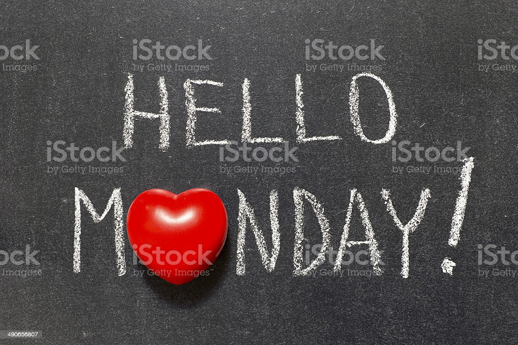 hello Monday stock photo