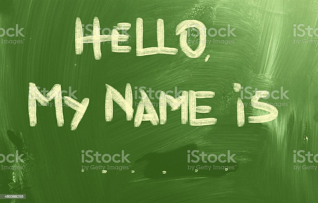Hello My Name Is Concept stock photo