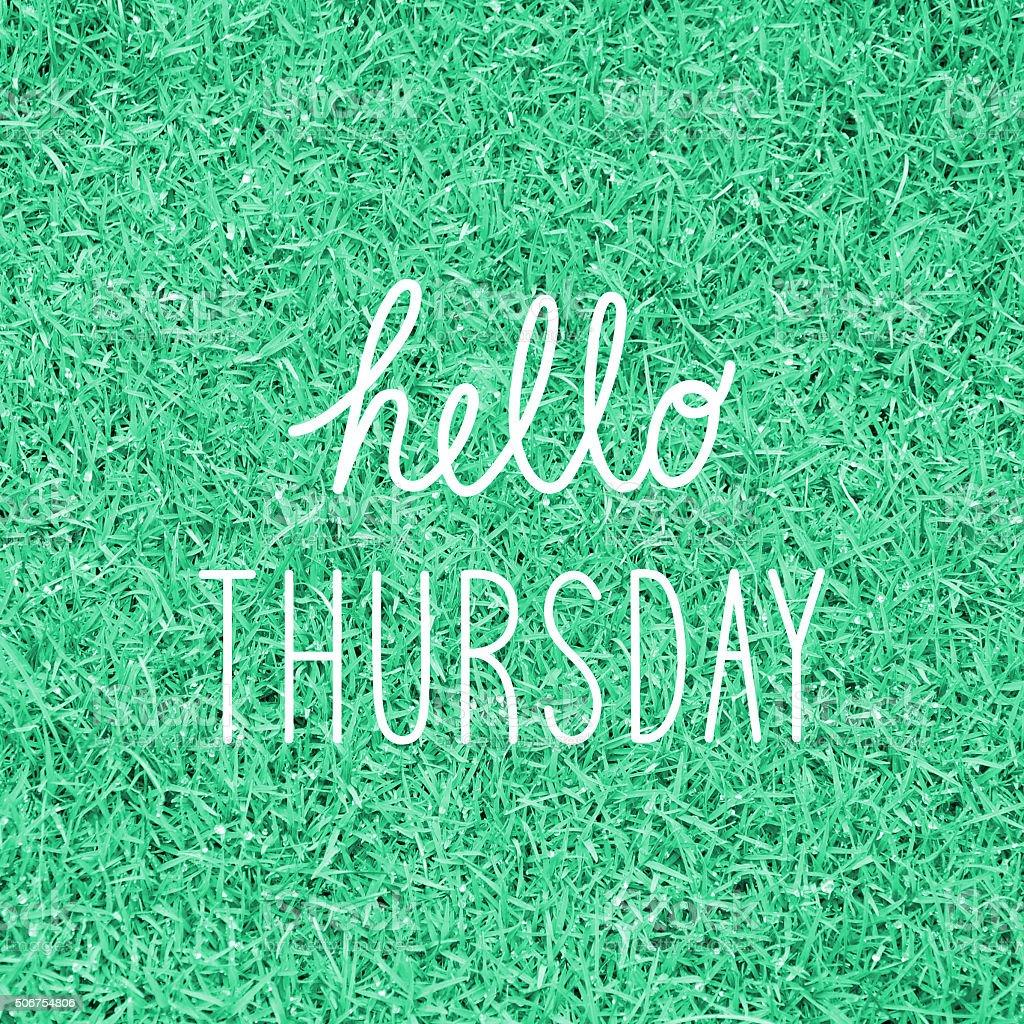 Hello Thursday greeting stock photo