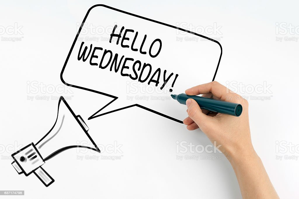 Hello Wednesday. Megaphone and text on a white background. stock photo
