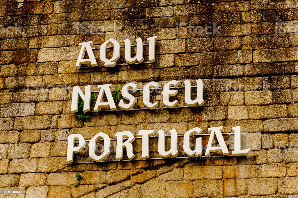 Here was born Portugal letters on the wall, Historic Centre of Guimaraes, Portugal. UNESCO World Heritage stock photo
