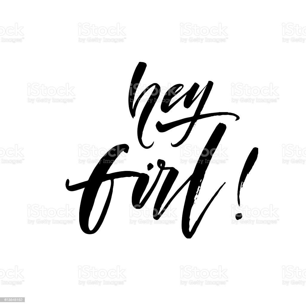 Hey girl phrase. vector art illustration