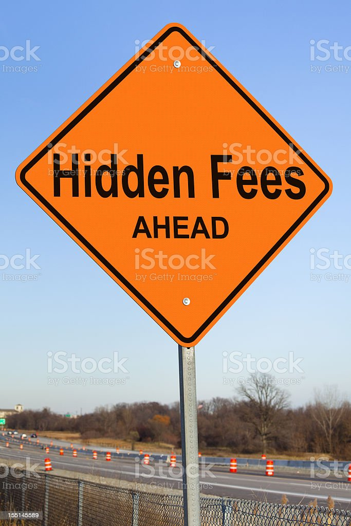 Hidden Fees Ahead Highway Sign royalty-free stock photo