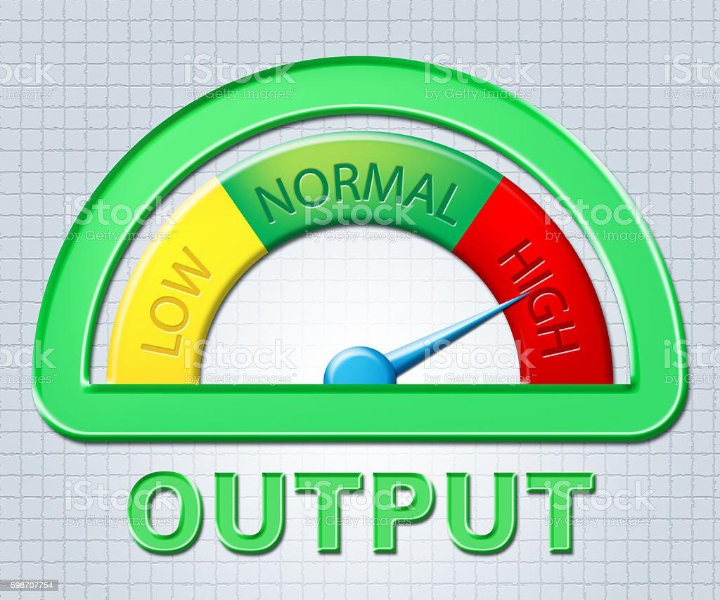 High Output Indicates Excessive Maximum And Indicator stock photo